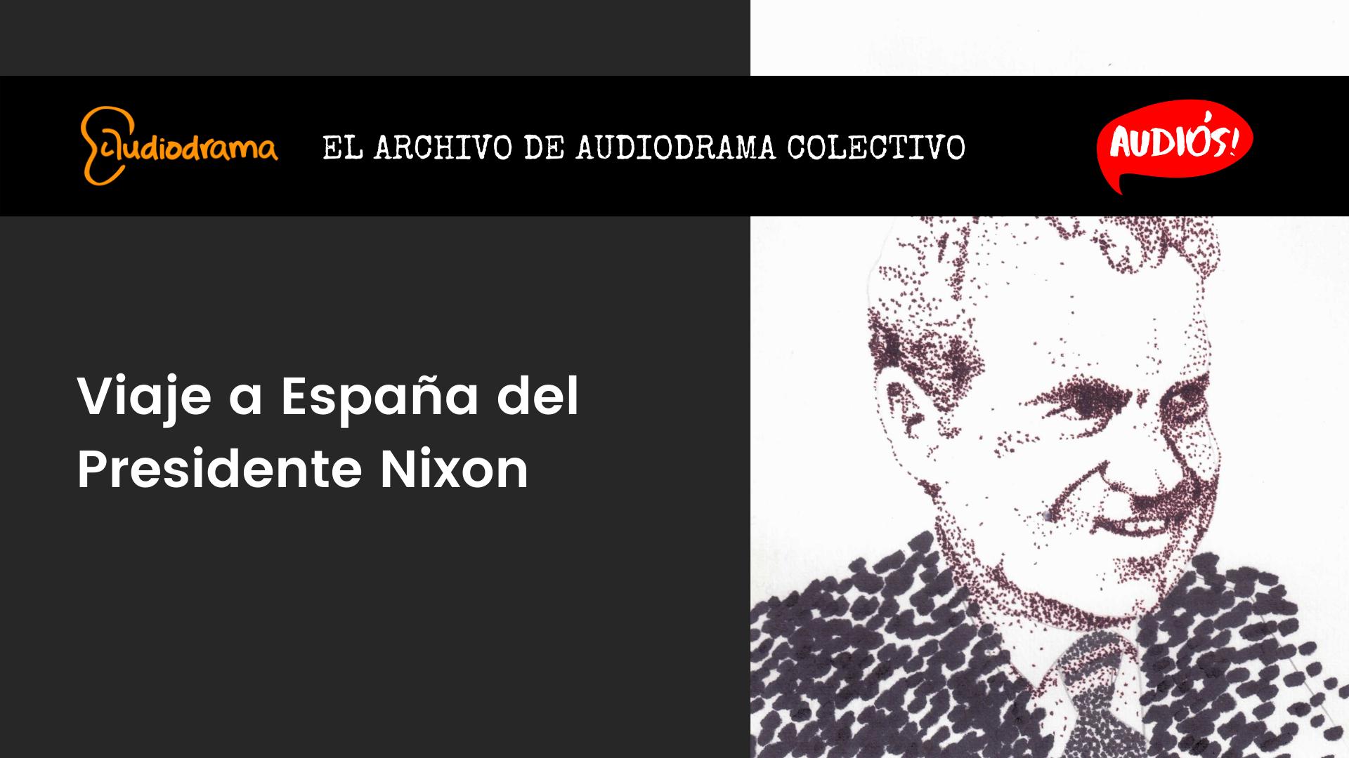 VIAJE A ESPAÑA DEL PRESIDENTE NIXON